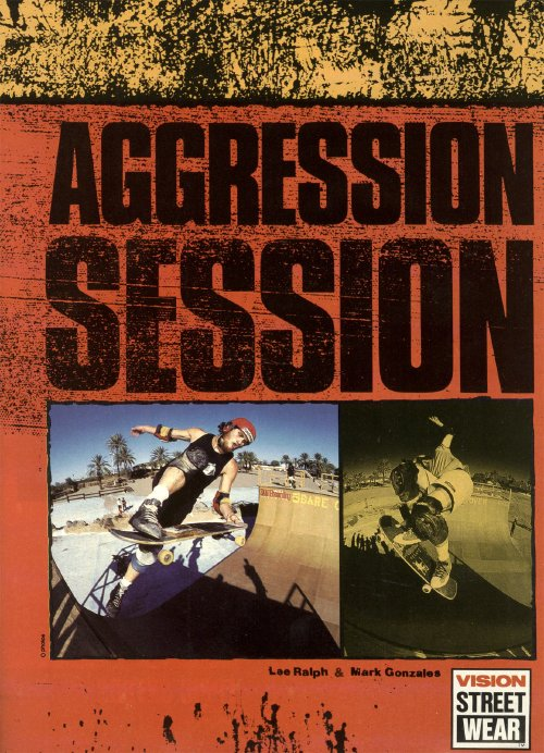 Aggression Session, Vision Street Wear (1988)