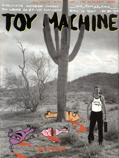 Ed Templeton, Toy Machine (2001)